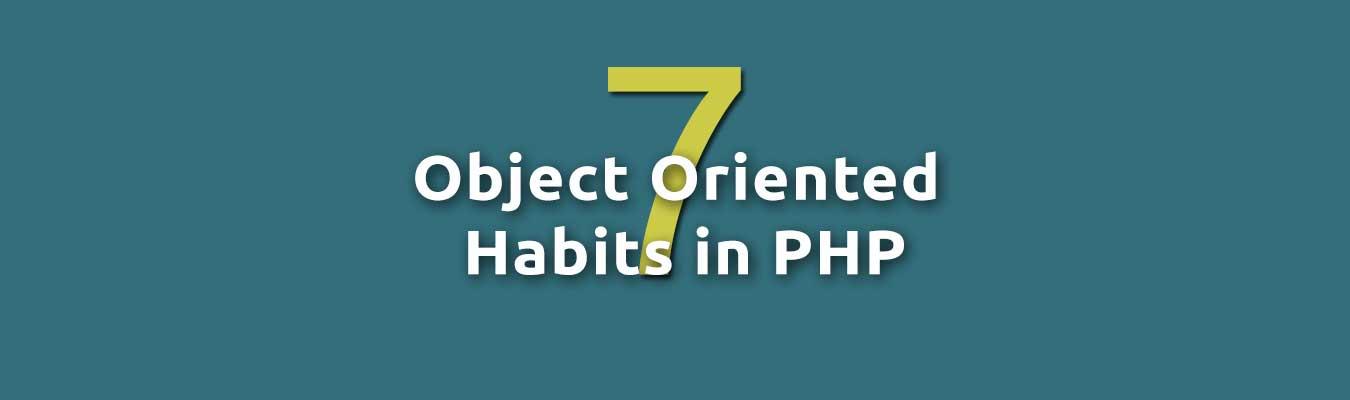 7 kebiasaan OOP di PHP