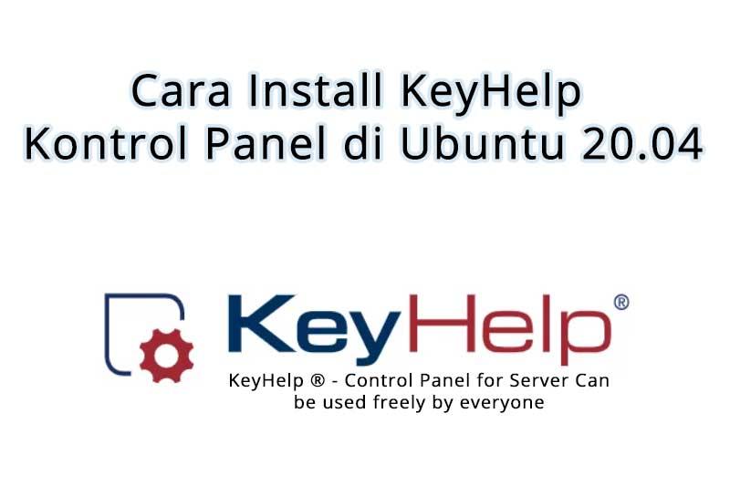 Cara Install KeyHelp Kontrol Panel di Ubuntu 20.04